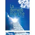"""""""La dernière marche"""" par Didier Arnold"""