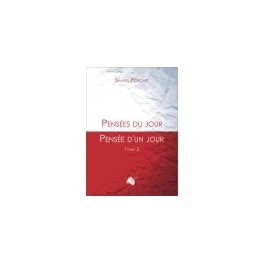 """""""Pensées du jour, pensée d'un jour - volume 2"""" par Samuel Foucart"""