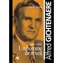 """""""Alfred Gichtenaere - Un homme de réveil"""" par Fabio Morin"""