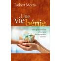 """""""Une vie bénie"""" par Robert Morris"""