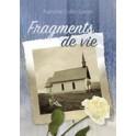 """""""Fragments de vie"""" par Francine Collin-Genet"""