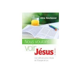 """""""Nous voulons voir Jésus"""" par Aline Neuhauser"""