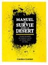 """""""Manuel de survie dans le désert"""" par Candice Combet"""