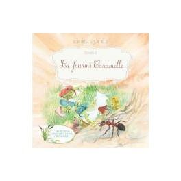 """""""La fourmi Caramelle"""" par L-M Fillatre et J-M Boenlé"""