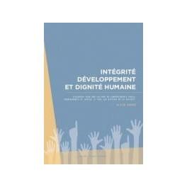 """""""Intégrité, développement et dignité humaine"""" par Alain André"""