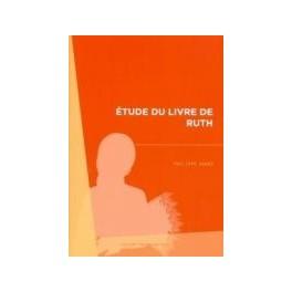 """""""Etude du livre de Ruth"""" par Philippe André"""