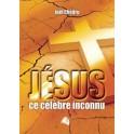 """Jesus, ce célèbre inconnu"" par Joël Chédru"