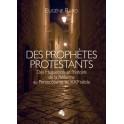 """""""Des prophètes protestants"""" par Eugène Rard"""