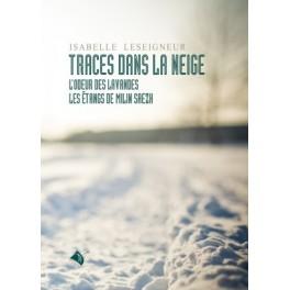 """""""Traces dans la neige"""" par Isabelle Leseigneur"""