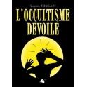 """""""L'occultisme dévoilé"""" par Samuel Foucart"""
