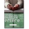 """""""Consécration de notre prière"""" par Emmanuel Nta"""