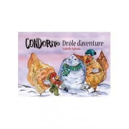 """""""Condorito - drôle d'aventure"""" par Isabelle Aghedu"""