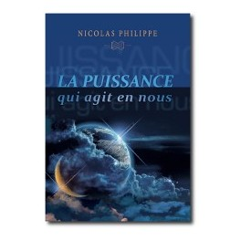 """""""La puissance qui agit en nous"""" par Philippe Nicolas"""