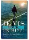 """""""Je vis pour un but"""" par Wisdom Bomolo Bokungu"""