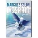 """""""Marchez selon l'Esprit"""" par Patrick Boulin"""