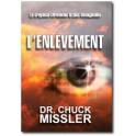 """""""L'enlèvement"""" par Dr. Chuck Missler"""