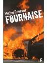 """""""Fournaise"""" par Michel Renevier"""