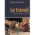 """""""Le travail, précieux trésor de l'homme"""" par Digbeu Legre Ferdinand"""